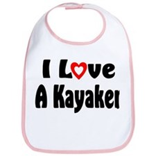 I Love A Kayaker Bib