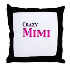 Crazy Mimi Throw Pillow