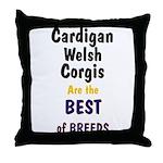 Cardigan Welsh Corgi Best Throw Pillow