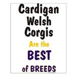 Cardigan Welsh Corgi Best Small Poster