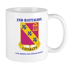 DUI-2-319 F A RGT WITH TEXT Mug
