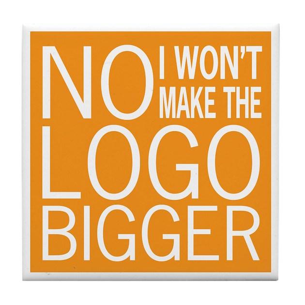 No Big Logos Tile Coaster by oddmatter