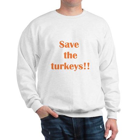 """Save the Turkeys/Adam"" Sweatshirt"