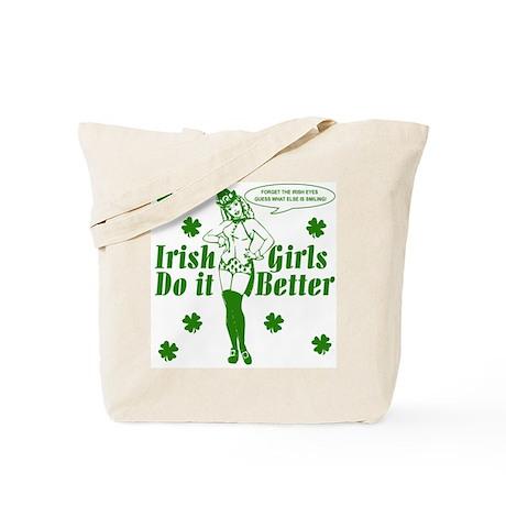 Irish Girls Do it Better Tote Bag by trendyirishgirl