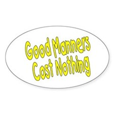 Good Manners Oval Decal
