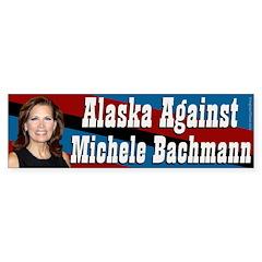 Alaska Against Bachmann bumper sticker