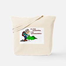 It's Not DEMENTIA! Tote Bag
