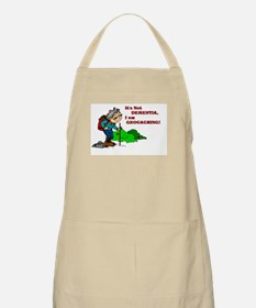 It's Not DEMENTIA! BBQ Apron