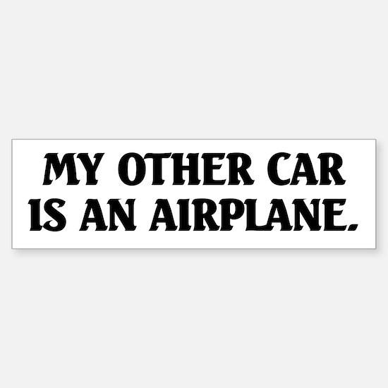 My Other Car is an Airplane Bumper Bumper Bumper Sticker