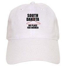 S. DAKOTA - NO PLACE FOR WOMEN Baseball Cap