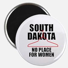S. DAKOTA - NO PLACE FOR WOMEN Magnet