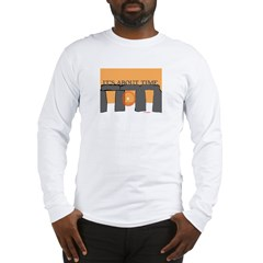 IT'S ABOUT TIME Long Sleeve T-Shirt