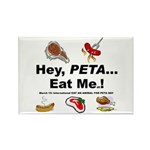 EAT AN ANIMAL FOR PETA DAY Rectangle Magnet (100 p