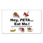 EAT AN ANIMAL FOR PETA DAY Rectangle Sticker