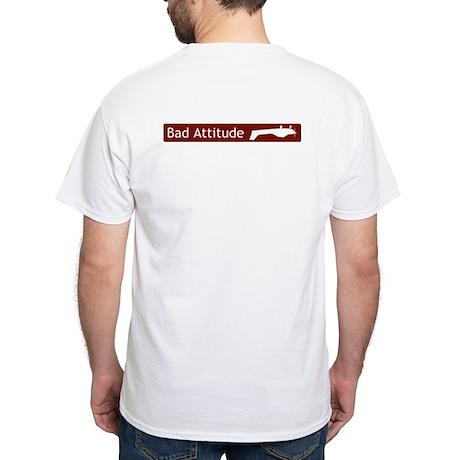 """""""Bad Attitude"""" White T-Shirt"""
