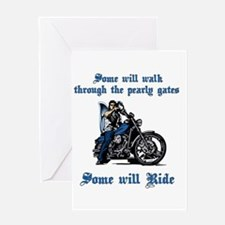 Some Will Ride Greeting Card