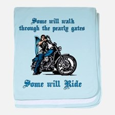 Some Will Ride baby blanket