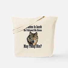 May I Keep Him Tote Bag