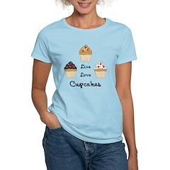 Live Love Cupcakes T-Shirt