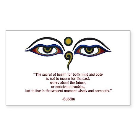Buddha Quote: The Secret... Sticker (Rectangle 10