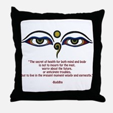 Buddha Quote: The Secret... Throw Pillow