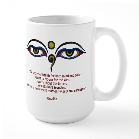 Buddha Quote: The Secret... Large Mug