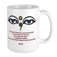 Buddha Quote: The Secret... Mug