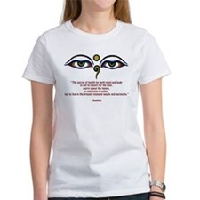 Buddha Quote: The Secret... Tee