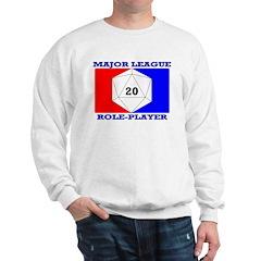 Major League Role-Player Sweatshirt