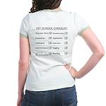 Vet School Checklist Jr. Ringer T-Shirt