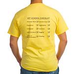 Vet School Checklist Yellow T-Shirt