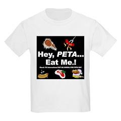EAT A TASTY ANIMAL for PETA DAY Kids T-Shirt