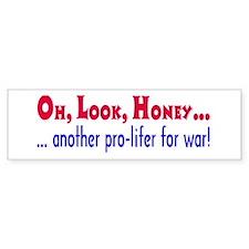 pro-lifer for war Bumper Bumper Sticker