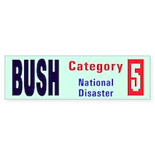 Bush Disaster Bumper Bumper Sticker
