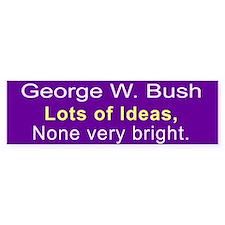 Dumb Bush Bumper Bumper Sticker
