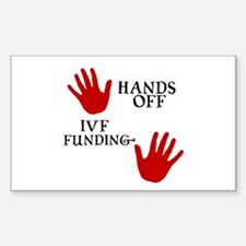 Hands Off IVF Funding Rectangle Decal