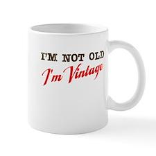 Not Old I'm Vintage Mug