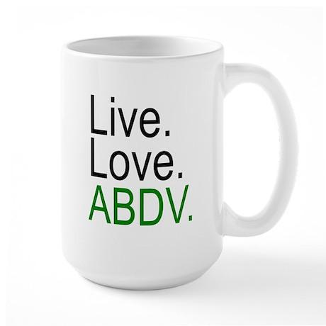 """""""Live. Love. ABDV."""" Large Mug"""