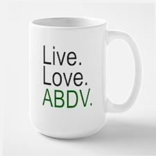 """""""Live. Love. ABDV."""" Mug"""