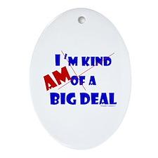 Big Deal Ornament (Oval)
