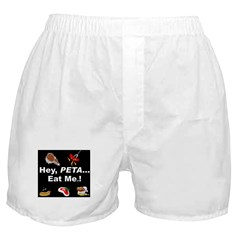 EAT A TASTY ANIMAL for PETA Boxer Shorts