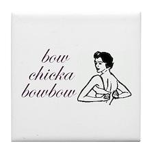 """""""bowchickabowbow"""" Tile Coaster"""