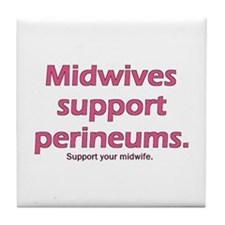 """Midwives Support"" Tile Coaster"