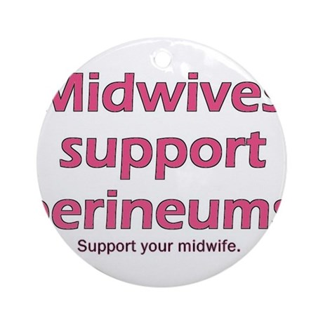 """Midwives Support"" Ornament (Round)"
