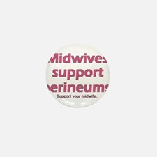 """Midwives Support"" Mini Button"