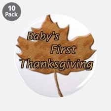 "Cute First thanksgiving 3.5"" Button (10 pack)"