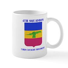 DUI - 4th Sqdrn - 73rd Cavalry Regt with Text Mug