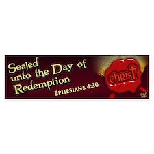 Sealed Unto Redemption Bumper Sticker