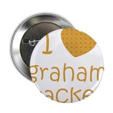 "I love graham crackers 2.25"" Button (10 pack)"