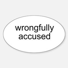 Wrongfully Accused Oval Decal